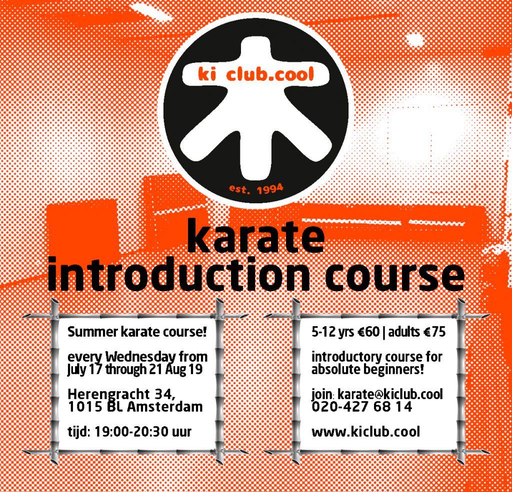 Intro karate course - zomer karate cursus nu al onderdeel van ons Zomer karate programma [*2019]-karate summer school organized by Amsterdam karate school ki club.cool Amsterdam - karate amsterdam - karate - ki - shotokan